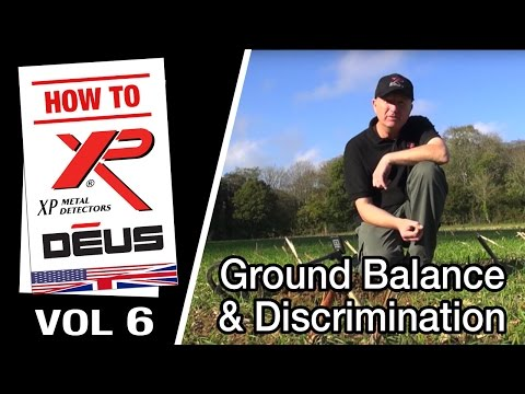 Vol 6: XP DEUS Ground Balance and Discrimination