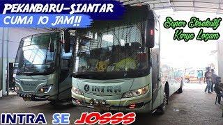 Video BUS TERCEPAT di Pekanbaru—Siantar! CUMA 10 JAM! Trip report INTRA Super Eksekutif MP3, 3GP, MP4, WEBM, AVI, FLV November 2018