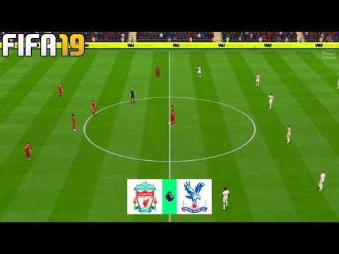 FIFA 19 | Liverpool vs Crystal Palace - Premier League 2019/20 - Full Match & Gameplay