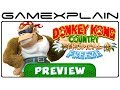 Donkey Kong Country: Tropical Freeze - Video Preview (Wii U)
