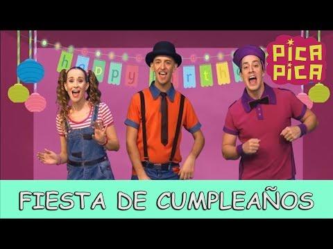 Cumpleaños feliz - Pica-Pica - Fiesta de Cumpleaños (Videoclip Oficial)