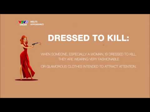 8 IELTS | S01E04 | IDIOMS OF THE WEEK | DRESSED TO KILL