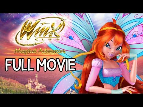 Winx Club - Magical Adventure [FULL MOVIE]