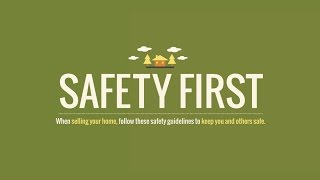 Safety first when selling your home