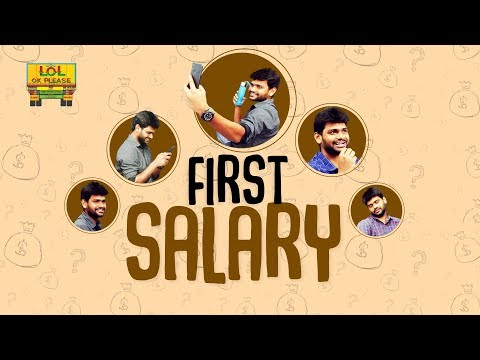 First Salary || Lol Ok Please