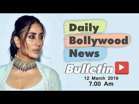 Latest Hindi Entertainment News From Bollywood   Kareena Kapoor   12 March 2019   07:00 AM