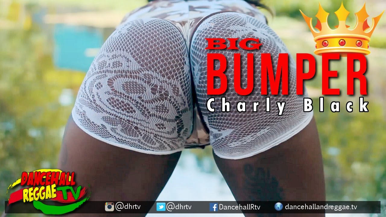 Charly Black - Big Bumper