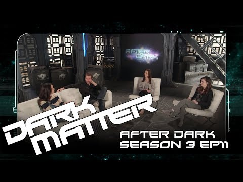 "After Dark | Dark Matter Season 3 Episode 11 ""The Dwarf Star Conspiracy"" 