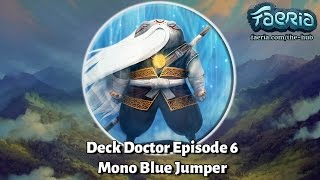Welcome back to Deck Doctor! This weeks episode brings you a mischievous Blue deck that uses the Jump mechanic. Triton Trainer empowers your Jump ...