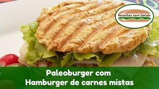 Paleoburger com Hamburger de carnes mistas