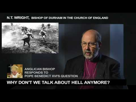 Why Is Hell Not Talked About? NT Wright to Pope Benedict XVI's question (HD)