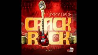 Download Lagu JIMMY DADE CRACK ROCK Mp3