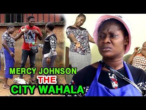 Mercy Johnson The City Wahala Season 3&4 - Mercy Johnson 2020 Latest Nigerian Nollywood Movie