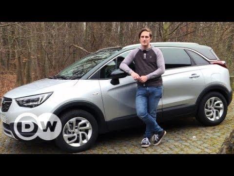 Opel Crossland X - Praktisch & fünfsitzig | DW Deutsch