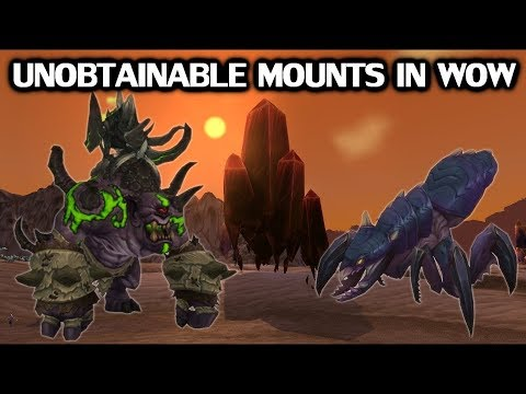 Every Unobtainable Mount In World of Warcraft (видео)