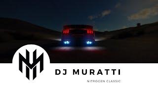 DJ Muratti - Nitrogen Classic