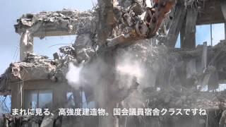 岡山テルサ 〜屈指の高強度ホテル解体