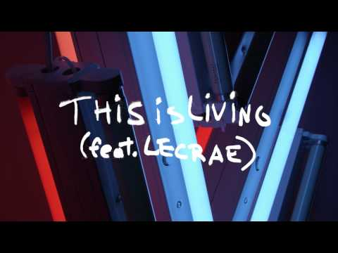This Is Living Feat Lecrae Audio Hillsong Young Free