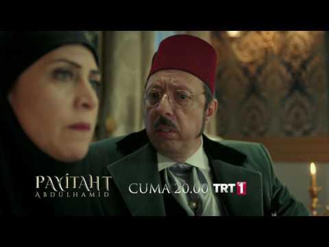 Payitaht Abdülhamid 6.Bölüm 2.Fragmanı