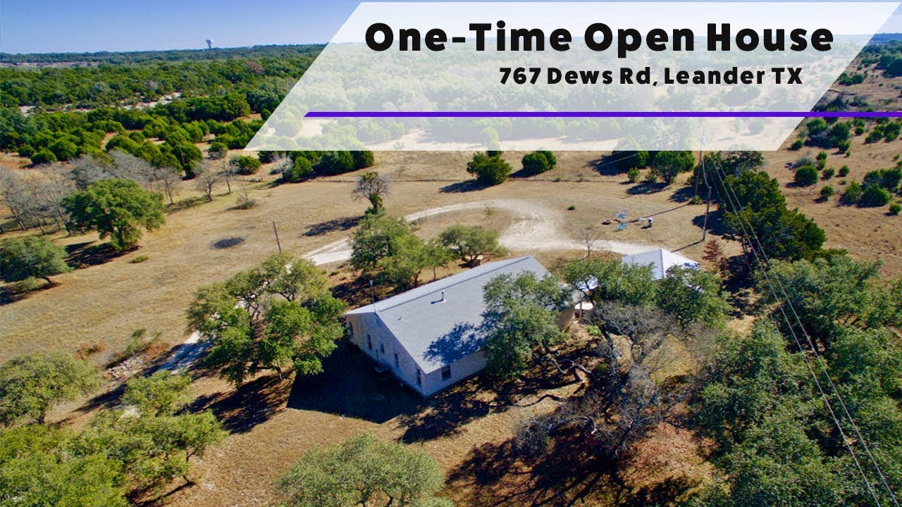 One-Time Only Open House - 767 Dews Rd, Leander, TX 78641