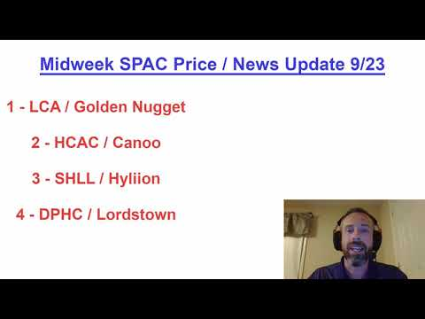 Midweek SPAC Price / News Update: LCA, DPHC (Lordstown),  SHLL (Hyliion), HCAC Canoo 9/23