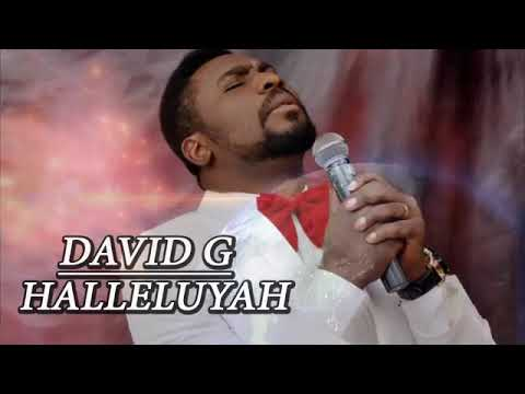 DAVID G - HALLELUYAH - Nigerian Gospel Mix 2018