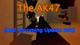 THE AK47 IS HERE!!!!! Plus I spend some time talking about upcoming updates. :) Music: Firebird by Reeck (https://youtu.be/2Xchz0KrHOQ) Thanks for watching a...
