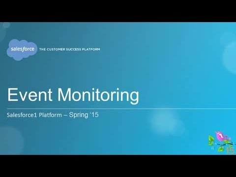 Spring '15 - Event Monitoring