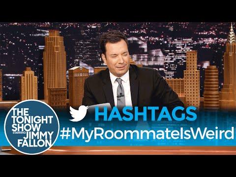 Hashtags: #MyRoommateIsWeird