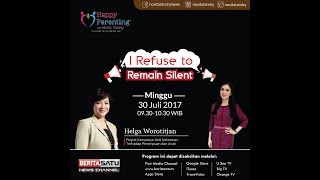Tips Parenting Happy Parenting with Novita Tandry Episode 27:I Refuse To Remain Silent