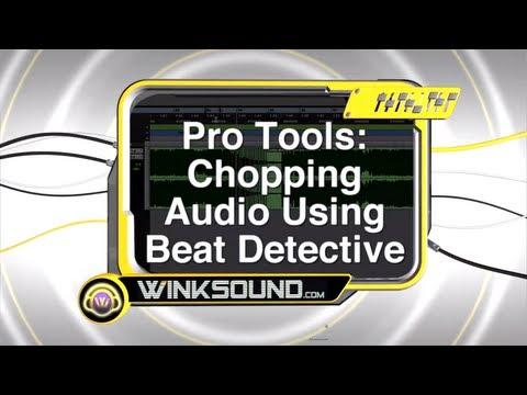 Pro Tools: Chopping Audio Using Beat Detective   WinkSound