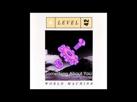 """something about you"" -  level 42 (1985)"