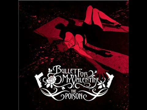 Bullet For My Valentine -  The Poison Album (In Drop D & E Standard)