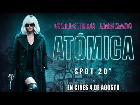 """Atómica - spot 20"""" B-en cines 4 de agosto?>"""
