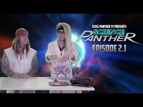 "Steel Panther TV presents: ""Science Panther"" Episode 2.1"