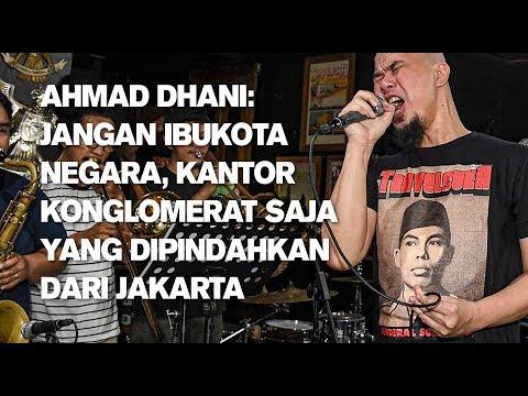 Ahmad Dhani: Jangan Ibukota Negara, Kantor Konglomerat Saja Yang Dipindahkan Dari Jakarta