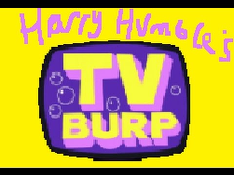 Harry Humble's TV Burp (Part 2)