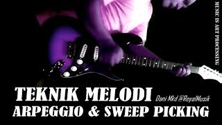 Belajar Gitar Arpeggio & Sweep Picking - Teknik Speed LENGKAP !!!