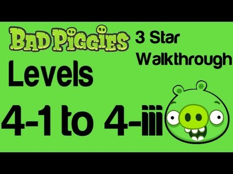 Bad Piggies - Flight in the Night Levels 4-1 thru 4-III 3 Star Walkthrough | WikiGameGuides