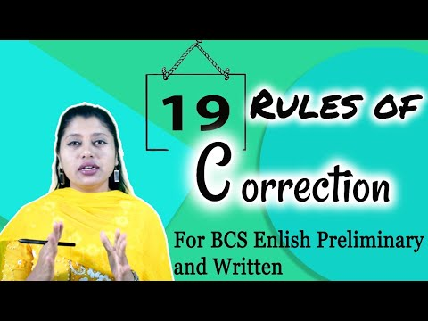19 Rules of Correction || The Course of BCS English for 41st BCS Preliminary & 41st BCS Written Exam
