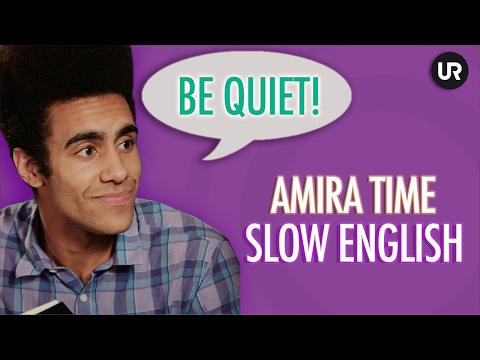 Amira time - slow english: be quiet! (видео)