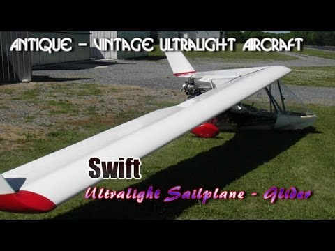 ultralight sailplane - http://www.sportaviationmagazine.com -- The Swift foot launched or towable ultralight glider. In this video segment we take a look at the Swift ultralight sa...