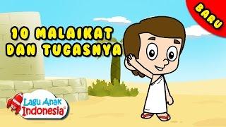 Video Lagu Anak Islami -  Sepuluh Malaikat - Lagu Anak Indonesia MP3, 3GP, MP4, WEBM, AVI, FLV Januari 2019