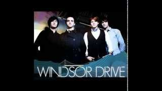 Windsor Drive - Wide Eyed at Midnight