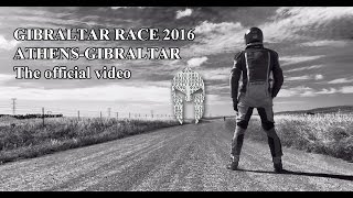 Gibraltar Race 2016: Athens-Gibraltar the official video