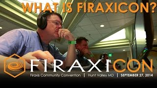 Firaxicon: Official Firaxis Games Convention - 2014 Recap