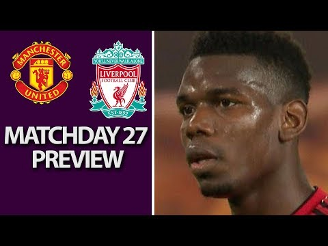 Man United V. Liverpool | PREMIER LEAGUE MATCH PREVIEW | 02/24/2019 | NBC Sports