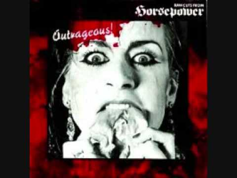 Horsepower - Outrageous online metal music video by HORSEPOWER