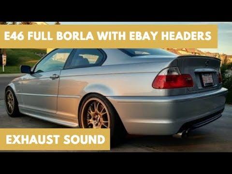 E46 BMW 330Ci | Full Borla with Ebay Headers Exhaust Sound