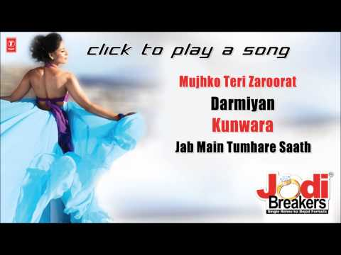 """Jodi Breakers Full Songs"" 